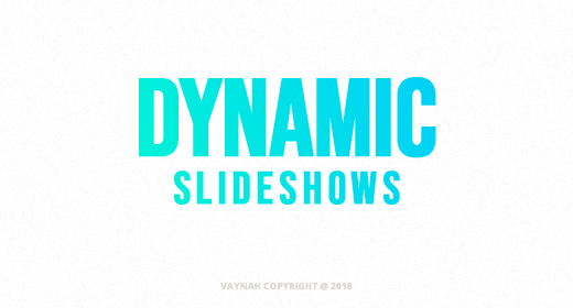Dynamic Slideshows