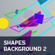 Shapes Background 2 - VideoHive Item for Sale
