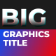 Graphics Title - VideoHive Item for Sale