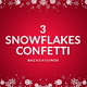 3 Snowflakes Confetti Backgrounds - GraphicRiver Item for Sale