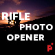 Rifle // Photographer Opener - VideoHive Item for Sale