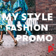 My Style // Fashion Promo - VideoHive Item for Sale