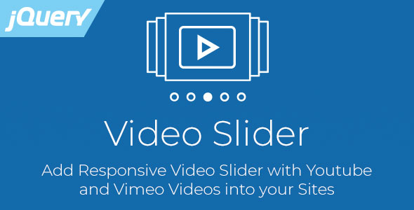 Video Slider - Responsive jQuery Slider for Youtube and Vimeo Videos            Nulled