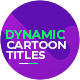 Dynamic Cartoon Titles - VideoHive Item for Sale