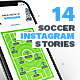14 Soccer - Football Instagram Stories - GraphicRiver Item for Sale