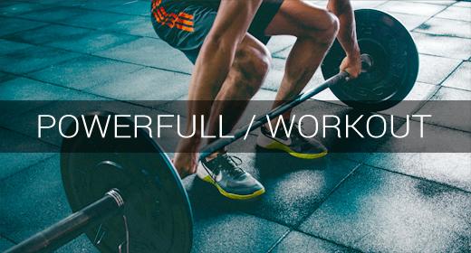 MOOD > Powerful & Workout