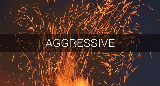 MOOD > Aggressive