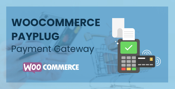 WooCommerce Payplug Payment Gateway - CodeCanyon Item for Sale