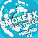 Flash FX Smoke Elements And Titles - VideoHive Item for Sale