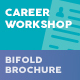 Career Workshop Bifold / Halffold Brochure - GraphicRiver Item for Sale