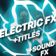 Flash FX Electric Elements And Titles - VideoHive Item for Sale