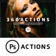 360 PS Actions Bundle - GraphicRiver Item for Sale