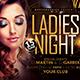 Ladies Night Flyer-Graphicriver中文最全的素材分享平台
