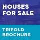 Houses For Sale Trifold Brochure - GraphicRiver Item for Sale