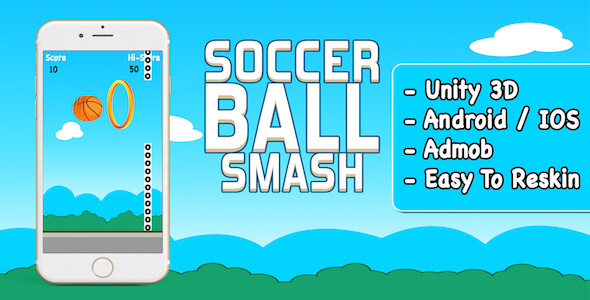 Soccer Ball Smash + Android + IOS + Unity3D + Easy To Reskin - CodeCanyon Item for Sale