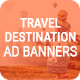 Travel Destination Ad Banners - CodeCanyon Item for Sale