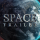 Space Trailer - VideoHive Item for Sale