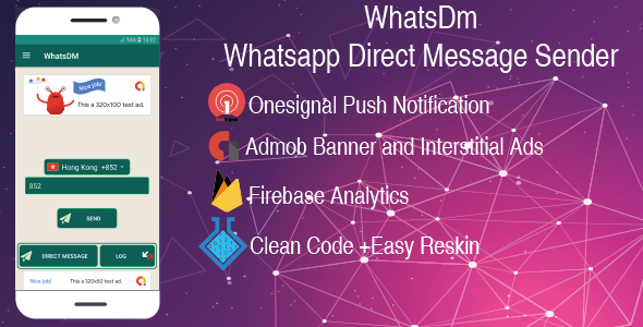 WhatsDm-Whatsapp Direct Message Sender|Admob + Firebase Analytics+Onesignal+Clean Code - CodeCanyon Item for Sale