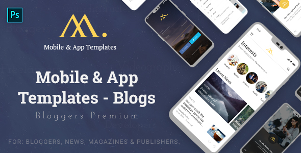 Mobile & App Templates - Blogs in Photoshop