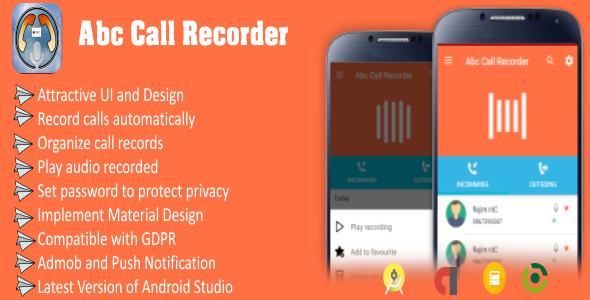 Abc Call Recorder - Beautiful UI, Admob, Firebase Push Notification, Admin Panel - CodeCanyon Item for Sale