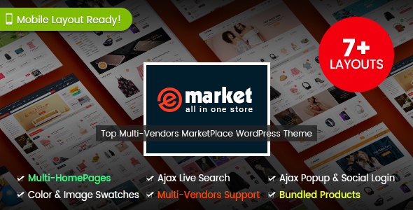 eMarket - The Multi-purpose MarketPlace WordPress Theme (7+ Homepages & 2 Mobile Layouts Ready)