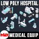 Low Poly Hospital Set - Medical Equipments - 3DOcean Item for Sale