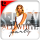 All White Party Flyer Template - GraphicRiver Item for Sale