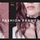 Fashion Frames - VideoHive Item for Sale