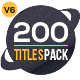 200 Titles Pack (13 unique types) - VideoHive Item for Sale