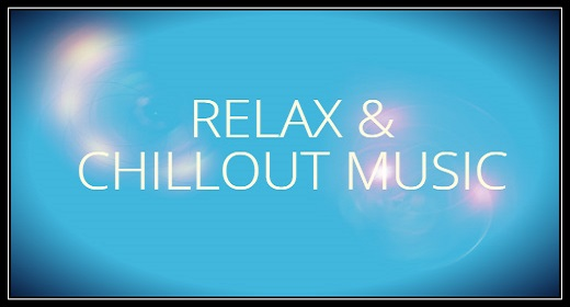 Relax & Chillout Music