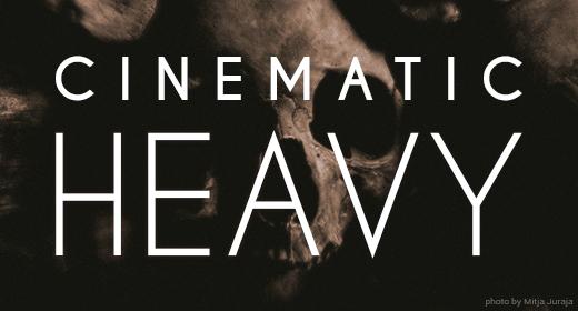 Cinematic Heavy