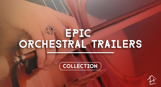 Epic Orchestral Trailers