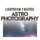 Astrophotography Lightroom Desktop and Mobile Presets - GraphicRiver Item for Sale