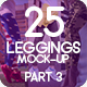25 Leggings Mock-Up 2018 Part 3 - GraphicRiver Item for Sale