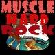 Muscle Hard Rock