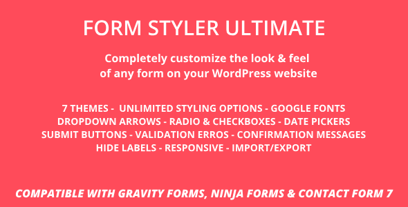 Form Styler Ultimate | Compatible with Gravity Forms, Ninja Forms & CF7 (Contact Form 7)            Nulled