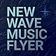 New Wave Music Flyer (Vol.1) - GraphicRiver Item for Sale