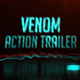Free Download Venom Action Trailer Nulled