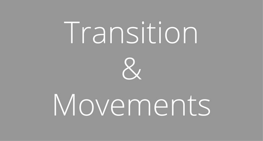 Transitions & Movement