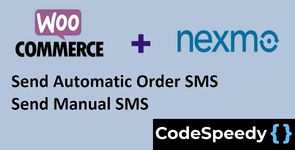 Nexmo WooCommerce SMS Alert Plugin by CodeSpeedy            Nulled