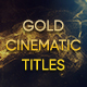 Free Download Gold Cinematic Titles Nulled