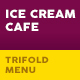 Ice Cream Cafe Trifold Menu-Graphicriver中文最全的素材分享平台