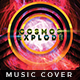 Cosmos Explode - Music Album Cover Artwork - GraphicRiver Item for Sale