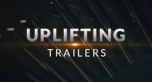 Uplifting Trailers