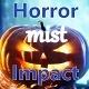 Horror Mistic Impact