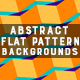 Abstract Flat Pattern | Backgrounds - GraphicRiver Item for Sale