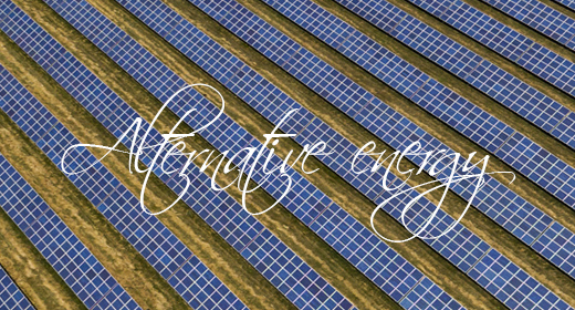 Alternative energy such as solar panels