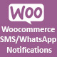 Woocommerce SMS/WhatsApp Notifications - CodeCanyon Item for Sale