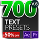 700 Text Presets for Premiere Pro & After effects - VideoHive Item for Sale