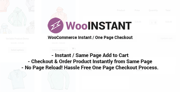 WooInstant - WooCommerce Instant / Quick / Onepage / Direct Checkout - CodeCanyon Item for Sale
